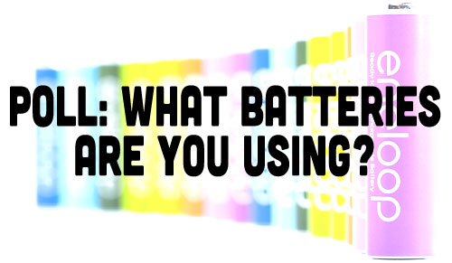 Poll: What Batteries Are You Using?