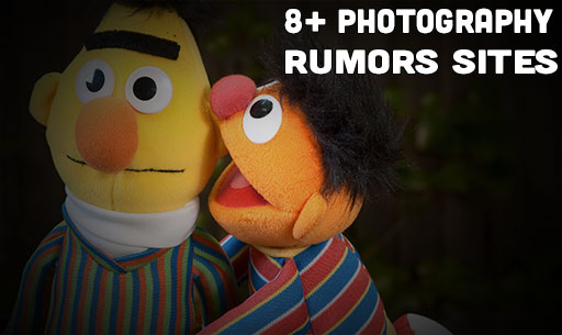 Quench Your Photography Rumors Thirst With These 8+ Photo Rumors Sites