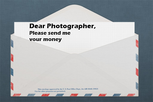 Avoid Email Scams Soliciting Photographers For Money