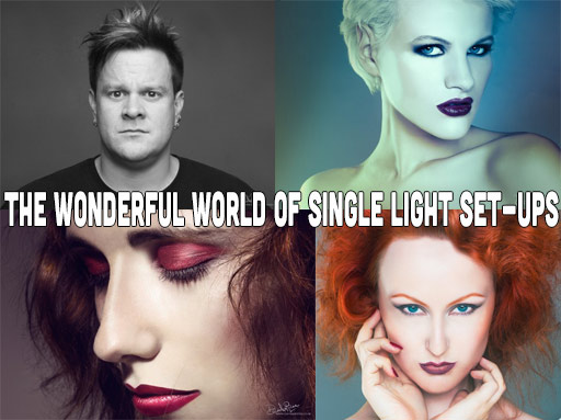 The Wonderful World of Single Light Set-Ups