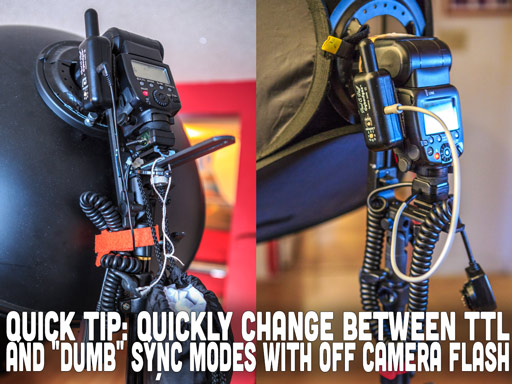 Quick Tip: Quickly Change Between TLL and Sync Modes With Off Camera Flash