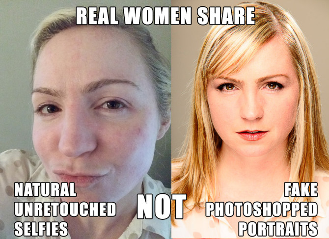 Real women share natural unretouched selfies not fake photoshopped portraits