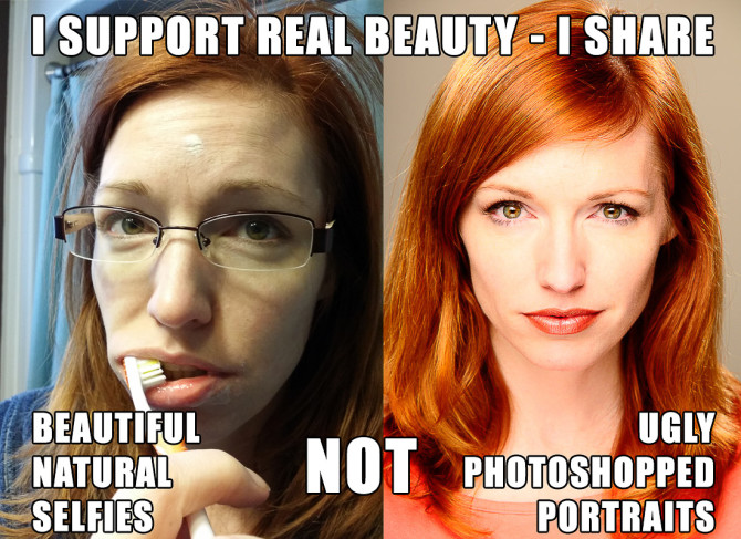 I support real beauty I share beautiful natural selfies not ugly photoshopped portraits