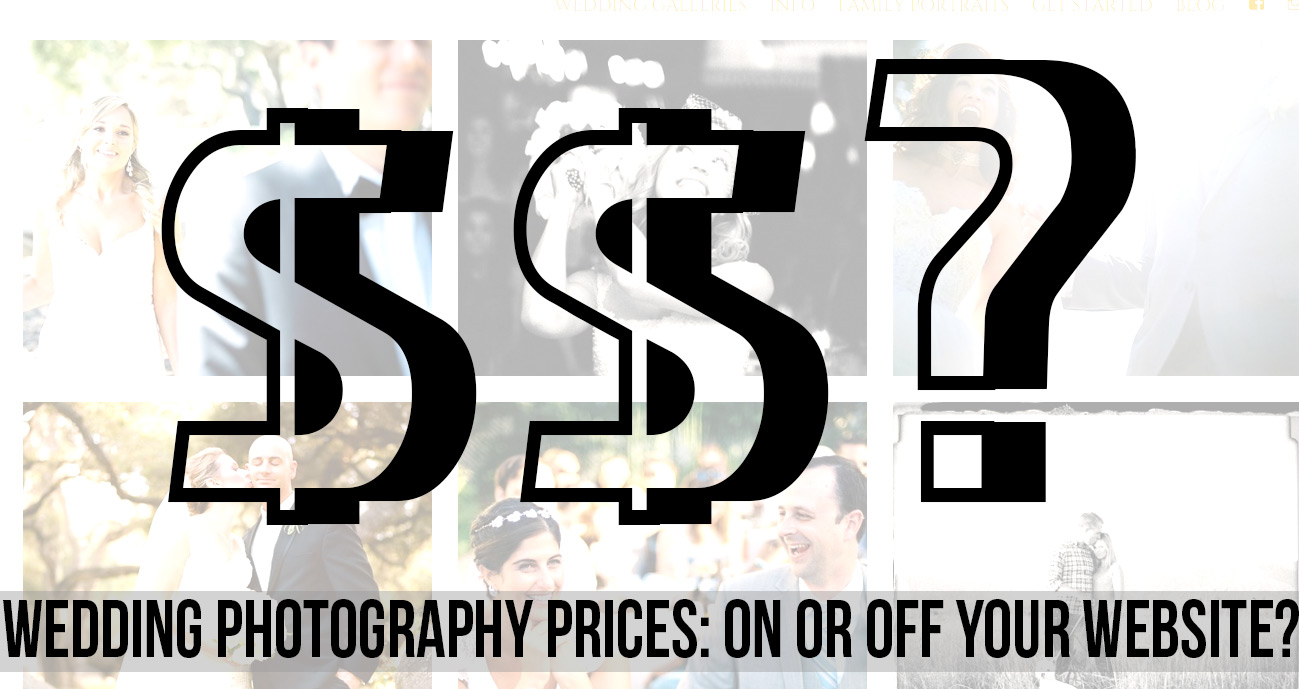 Wedding Photography Prices ON Or OFF Your Website