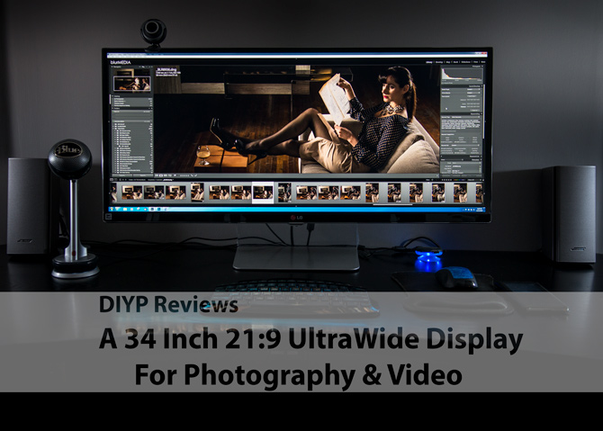 LG 34UM95 Display Resolution 3440x1440 UltraWide QHD, Review for photography editing and video editing