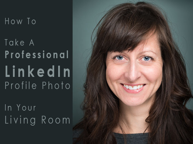 How To Take A Professional LinkedIn Profile Photo