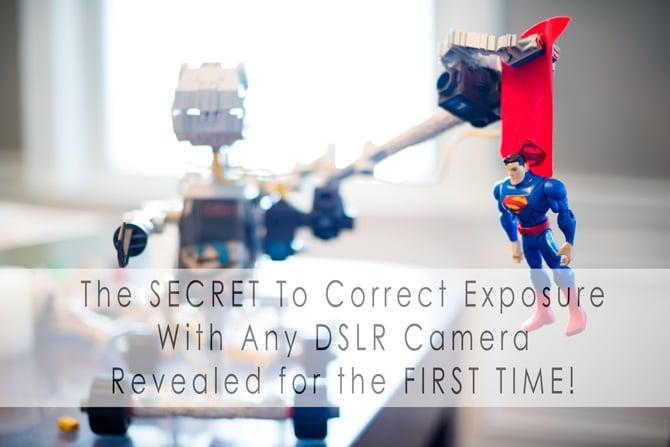 the secret to correct exposure