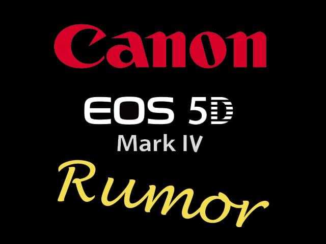 Canon 5D Mark IV Rumor