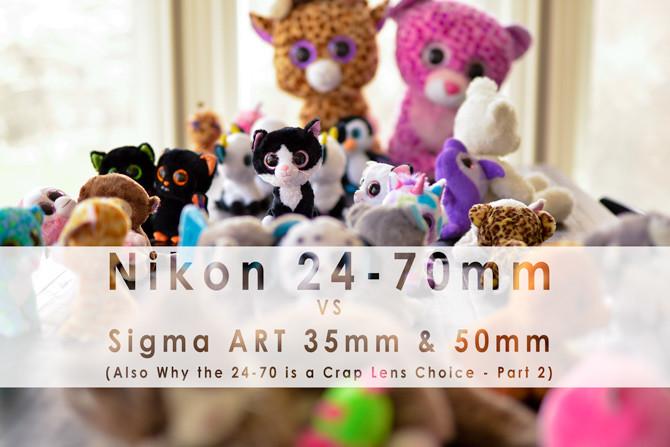 Nikon-24-70-vs-Sigma-ART-35-and-Sigma-ART-50