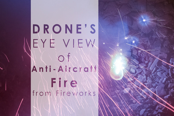 drones eye view of anti-aircraft fire from fireworks