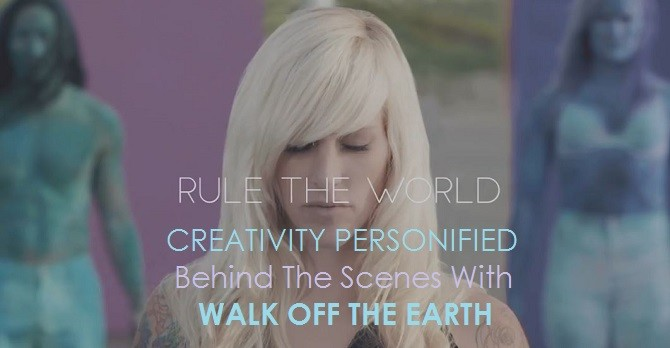 Walk Off The Earth Behind the Scenes Rule the World