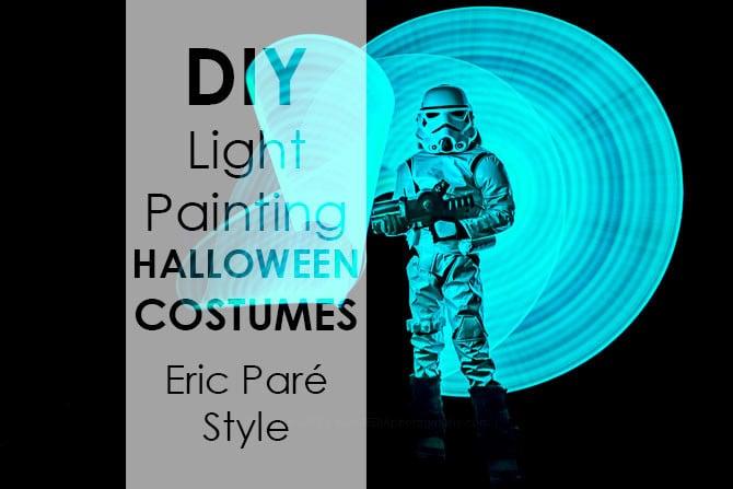 DIY light painting halloween costumes eric pare style