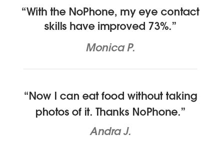 Some of the reviews on NoPhone's website