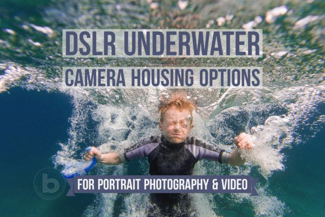 DSLR Underwater camera housing options for portrait photography and video