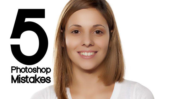 five_photoshop_mistakes